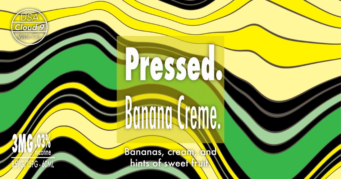 Pressed - Banana Creme
